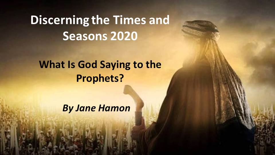 Discerning the Times and Seasons 2020